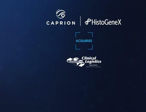 CAPRION-HISTOGENEX ACQUIRES CLINICAL LOGISTICS INC.